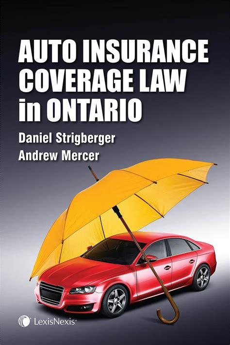 Shop Auto Insurance by Auto Insurance Coverage In Ontario Lexisnexis Canada