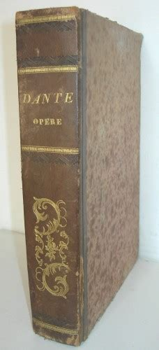librerie antiquarie napoli balbo c opere di dante alighieri precedute dalla vita di