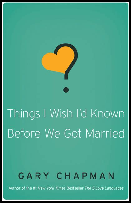 things i wish i d known before we got married chapman gary paperback christian supply