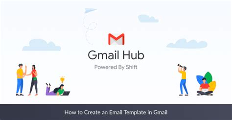 how to create an email template in gmail how to create an email template in gmail the shift