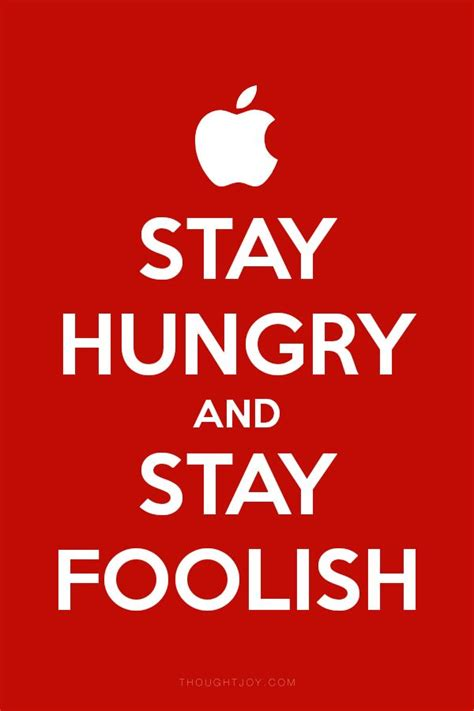 Steve Quote Poster Stay Hungry Stay Foolish Hiasan Dinding 1000 images about get pumped up quotes on quote typography quote posters and
