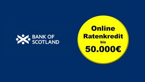 bank of scotland kontakt g 252 nstiger ratenkredit bank of scotland