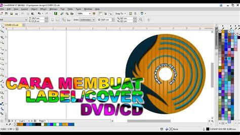 Cara Membuat Dvd R Menjadi Rw | cara membuat desain cover cd dvd cover label in coreldraw