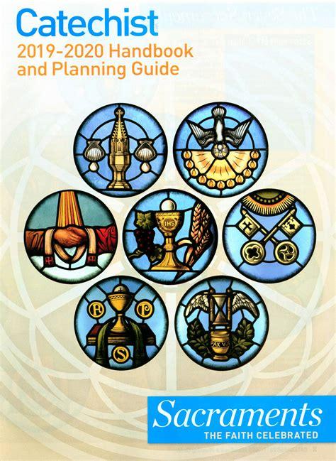 catechist handbook  planning guide   sacraments  faith celebrated comcentercom