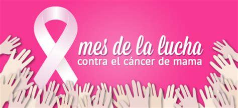imagenes octubre mes del cancer de mama octubre ca 241 a mundial contra el c 225 ncer de mama