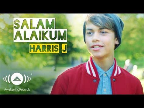 download lagu mp3 good life harris j download harris j salam alaikum official music video