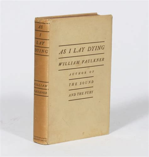 axioms 1st edition books as i lay dying by william faulkner 1st edition from