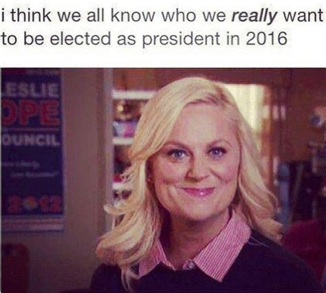 Leslie Knope Memes - haha yes love2laugh pinterest to be leslie knope