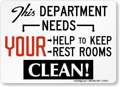 funny bathroom signs for cleanliness department needs help to keep restrooms clean funny sign sku s 8711