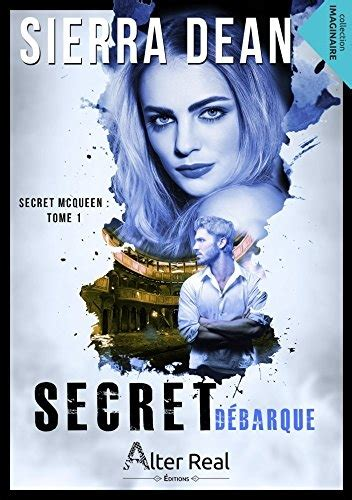 secret mcqueen tome 1 secret d 233 barque livraddict