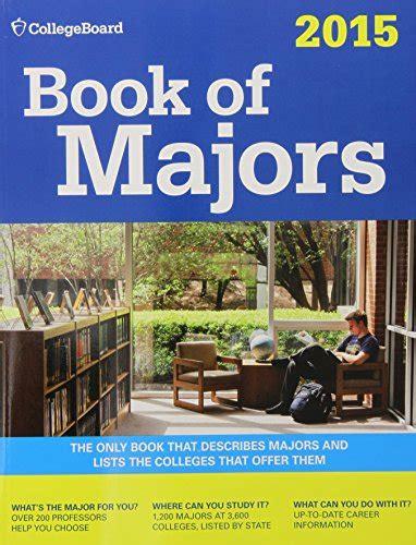 book of majors 2018 college board book of majors read book of majors 2015 college board book of