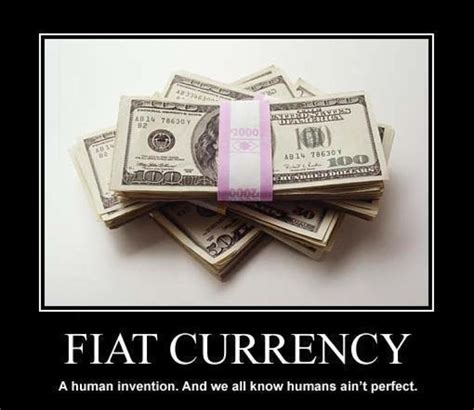 meaning of fiat currency fiat money humores y amores