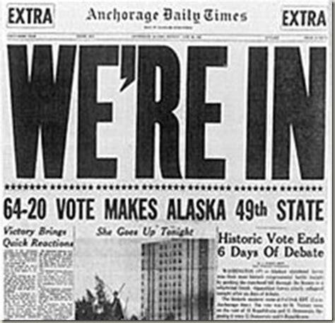 Alaska The 49th State newspaper headlines when alaska became a state pdx retro