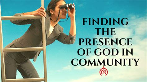 your god is glorious finding god in the most places books finding the presence of god in community