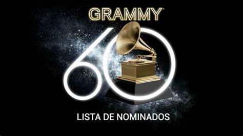 lista de nominados a los grammy en su 18va edici 243 n premios grammy 2018 lista de los nominados a los grammys