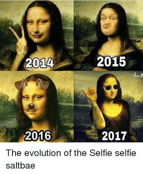 Funny Understanding Memes Of 2017 On Sizzle Ifs - 2014 2016 2015 2017 the evolution of the selfie selfie