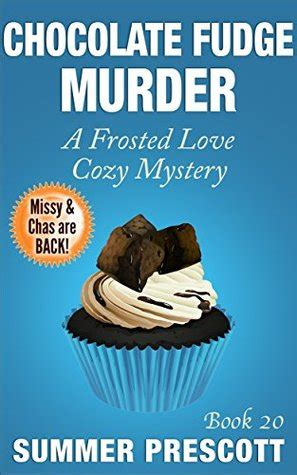 the chocolate the crime solving cousins mysteries books chocolate fudge murder frosted cozy mystery 20 by