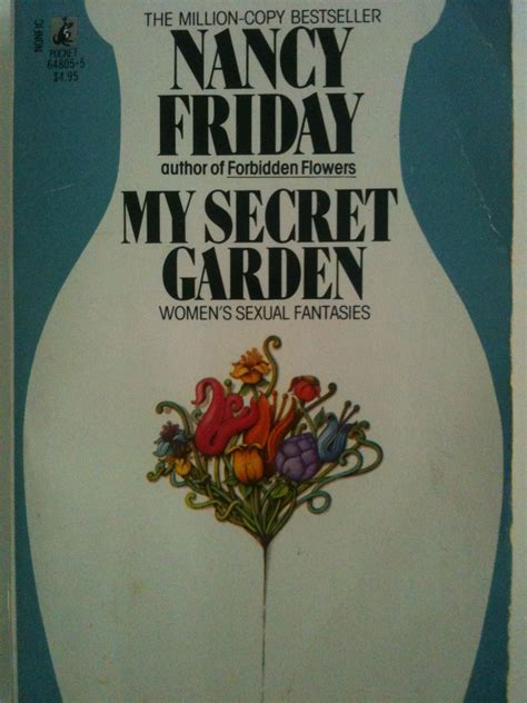 Secret Garden Nancy Friday by Secret Garden Nancy Friday Reprinted 1973 Seven