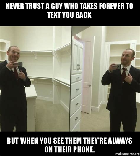 trust  guy  takes   text