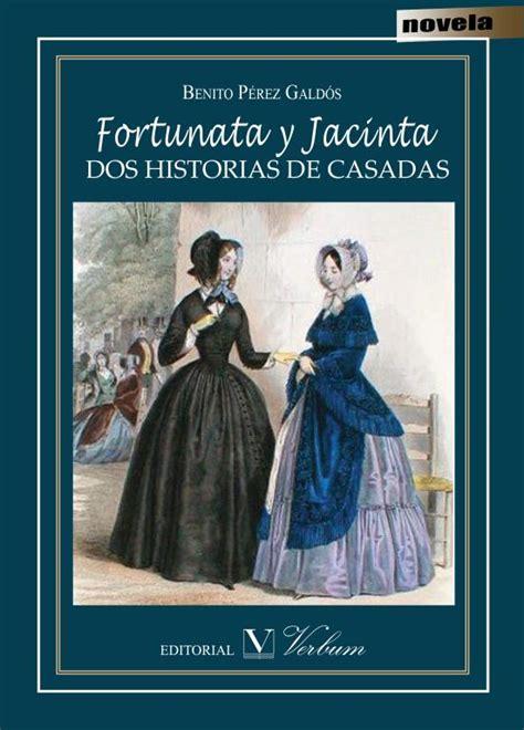 libro fortunata y jacinta gratis fortunata y jacinta dos historias de casadas editorial verbum