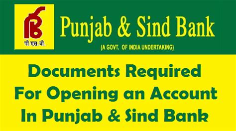 of punjab and sind bank documents required for opening an account in punjab sind