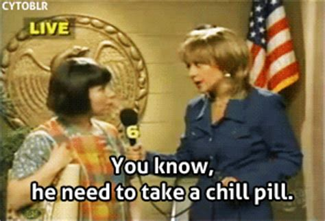 Miss Swan Meme - madtv quote about chill chill pill drugs funny gifs