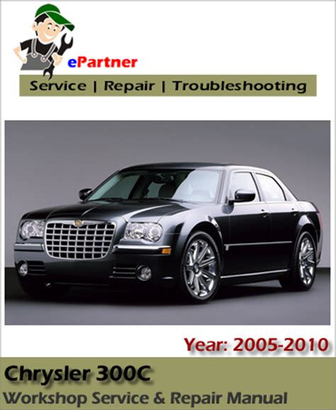 free online auto service manuals 2005 chrysler 300c electronic throttle control chrysler 300c service repair manual 2005 2010 automotive service repair manual