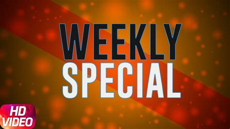 special song punjabi weekly special special punjabi song collection 2017