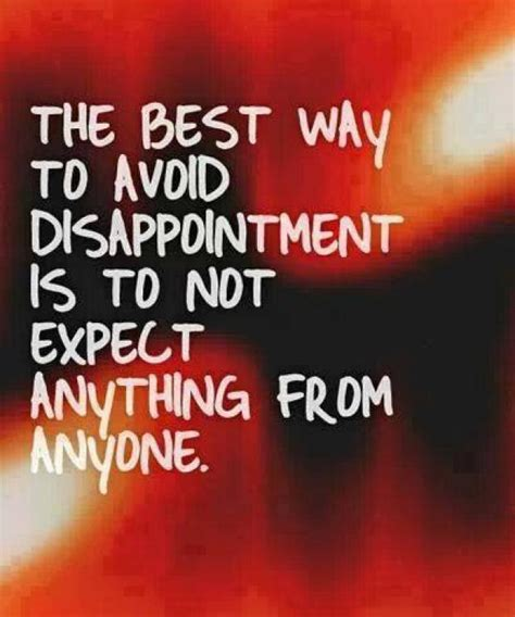 the best way to avoid disappointment love and sayings disappointment quotes sayings pictures images