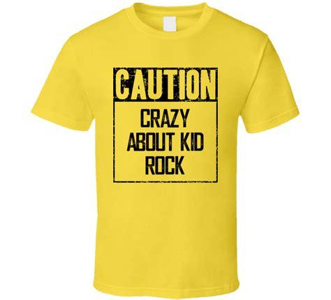 kid rock fan caution about kid rock fan country t shirt