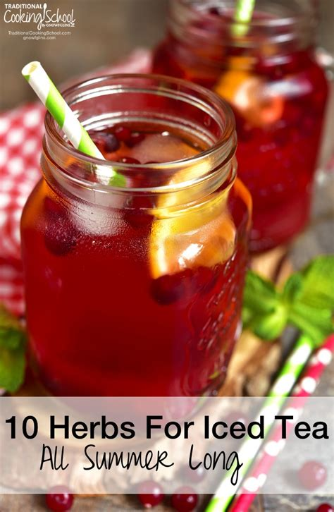 to health with herbal tea drink to a healthier books 10 herbs for herbal iced tea all summer