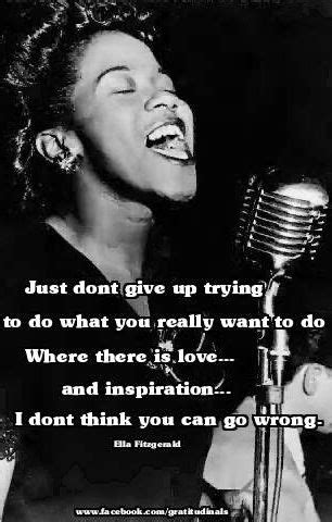 Inspirational Ella Fitzgerald quote via www.Facebook.com