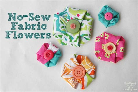 fabric crafts small no sew fabric flowers scattered thoughts of a crafty