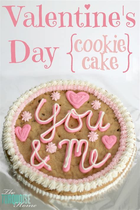 valentines cookie cakes happy s day cookie cake the turquoise home