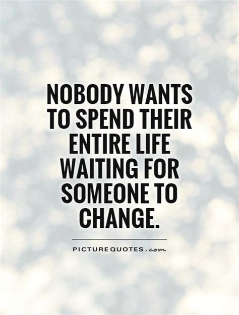 time to change my life quotes wasting time quotes quotesgram