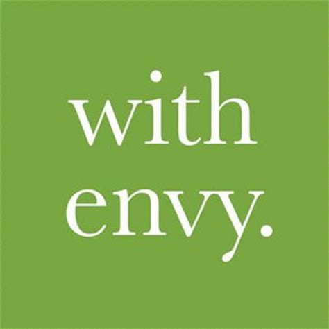 Green With Envy green with envy green with envy green
