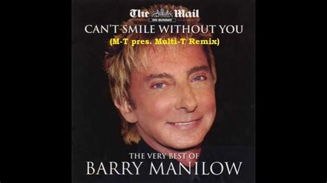 barry manilow can t smile without you barry manilow i can t smile without you m t pres multi