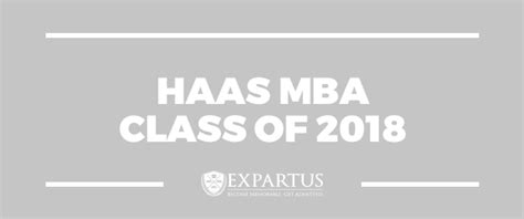 Haas Mba 3 by Haas Mba Class Of 2018 The Gmat Club