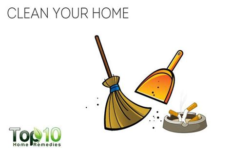 clean your home 10 tips to help you quit smoking top 10 home remedies