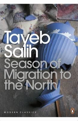 season of migration to season of migration to the north by tayeb salih reviews discussion bookclubs lists