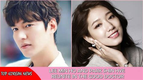movie lee min ho and park shin hye lee min ho and park shin hye reunite in abc s the good
