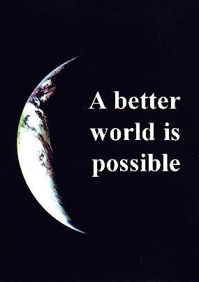 better world spokesman 74 a better world is possible