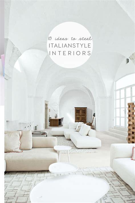 italian style interiors  top ideas  steal