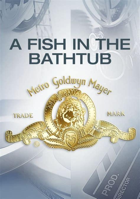 the bathtub louisiana la locandina di a fish in the bathtub 178024 movieplayer it