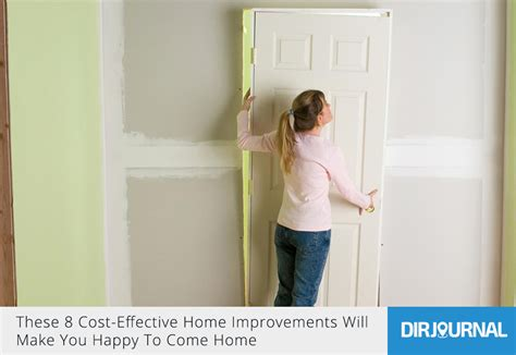 these 8 cost effective home improvements will make you