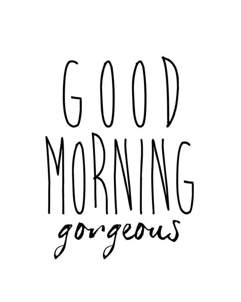 good morning gorgeous text good morning handsome