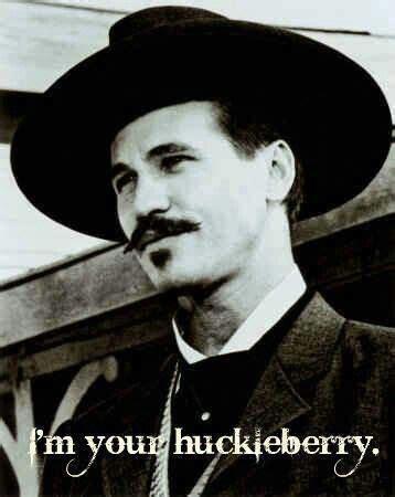 Tombstone! I love Doc Holliday | Tombstone | Pinterest ... Doc Holliday Tombstone Im Your Huckleberry