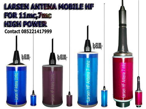 Antena Larsen Mobil Jual Antena Mobile Hf