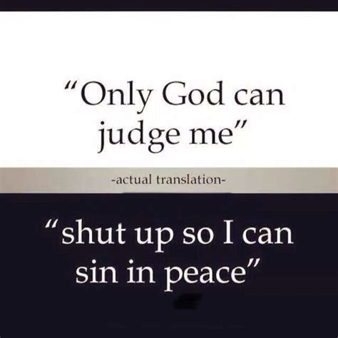 only god can do it the story the song books only god can judge me quotes quotesgram
