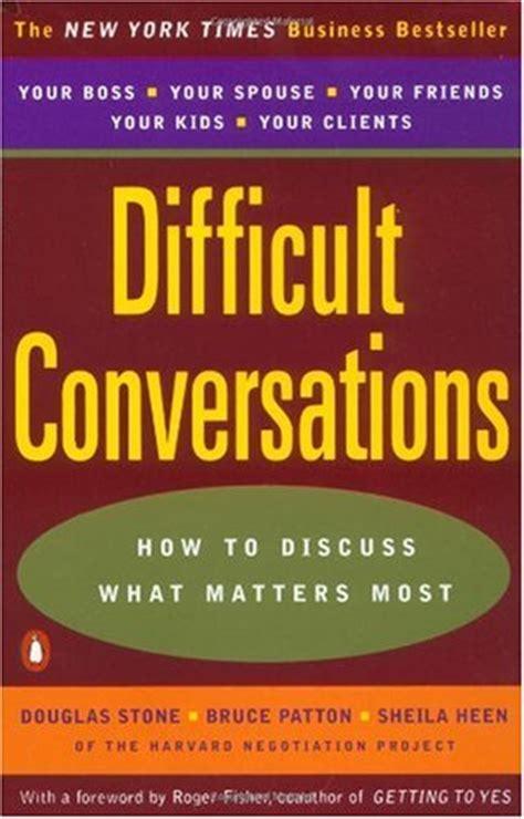 difficult books difficult conversations quotes quotesgram